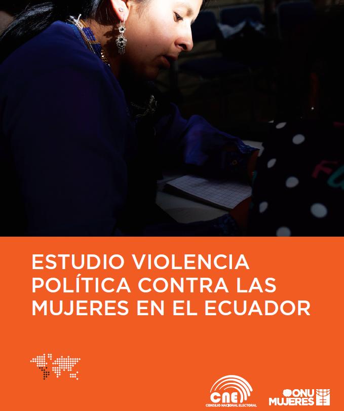 Estudio Violencia política contra las mujeres en el Ecuador